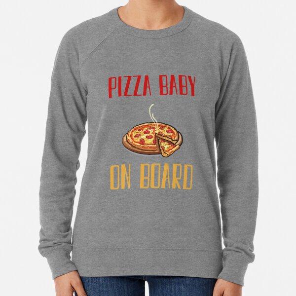 Pizza Baby On Board Lightweight Sweatshirt