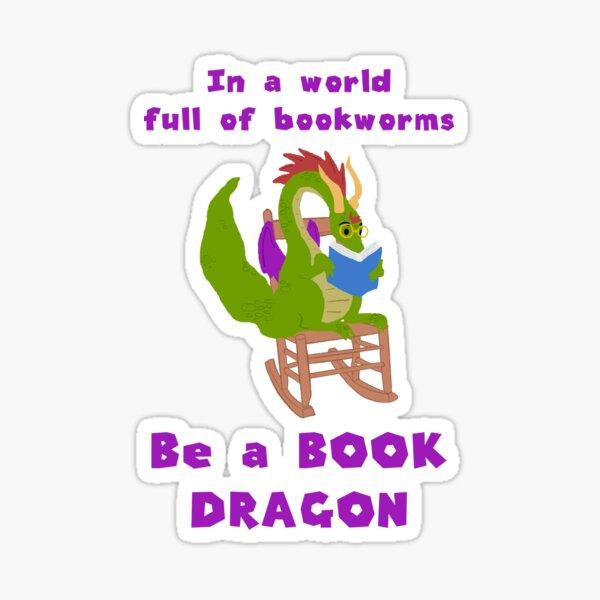 In einer Welt voller Bücherwurm sei Bücherdrache Sticker