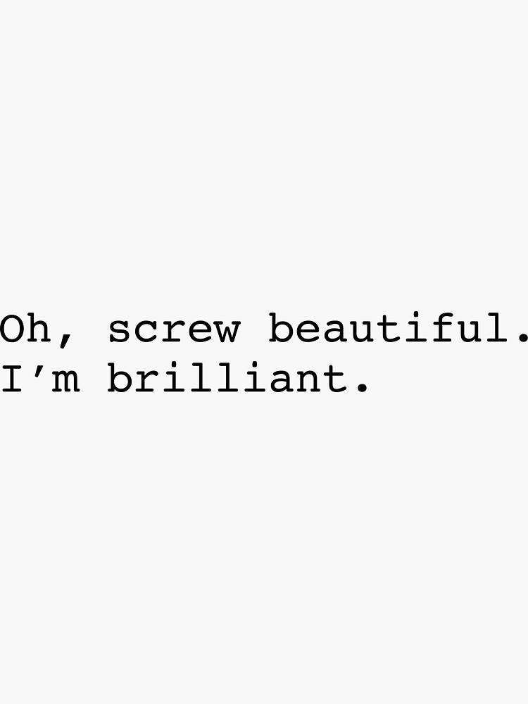Screw beautiful by mkharrison