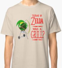 What if Zelda was a Grill? Classic T-Shirt