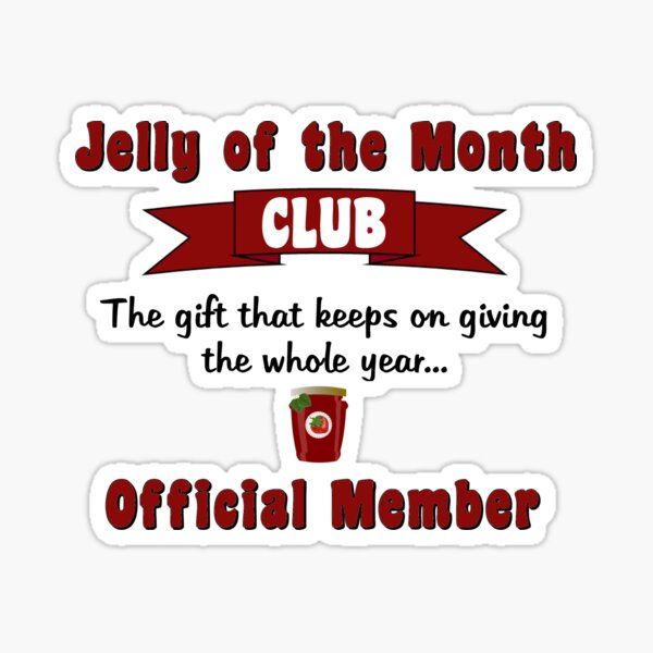 Jelly of the Month Club Sticker