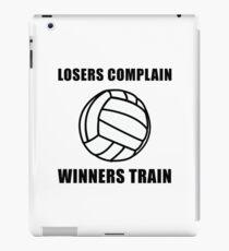 Volleyball Winners Train Loser Complain iPad Case/Skin