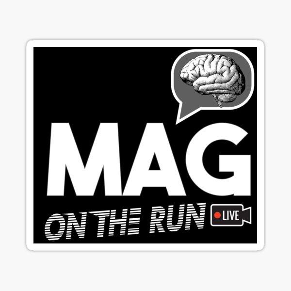 MAG ON THE RUN (BLACK & WHITE MIX) Sticker