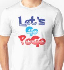 Let's go PoGo! Unisex T-Shirt