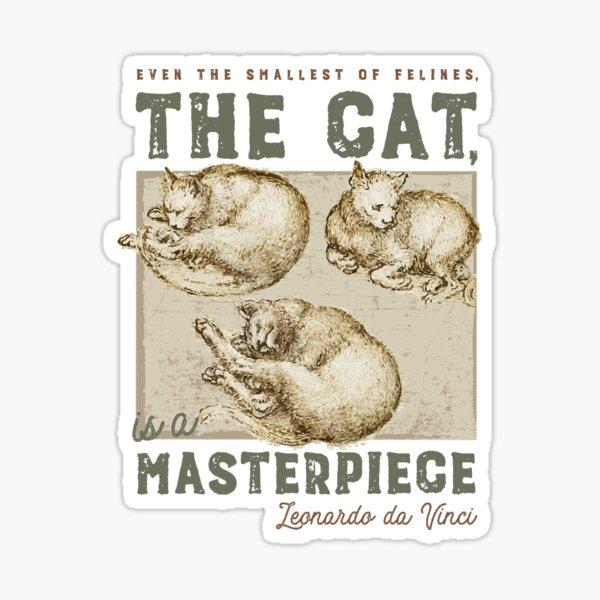 Le chat est une oeuvre d'art, Léonard de Vinci Sticker