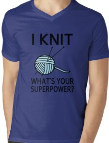 I Knit What's your superpower? Mens V-Neck T-Shirt