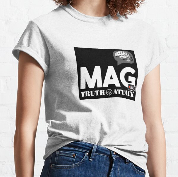 MAG TRUTH ATTACK (BLACK & WHITE)  Classic T-Shirt