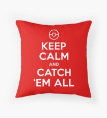 Pokemon Go Trainer Keep calm and catch em all Throw Pillow