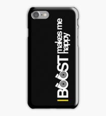 Boost Makes Me Happy iPhone Case/Skin