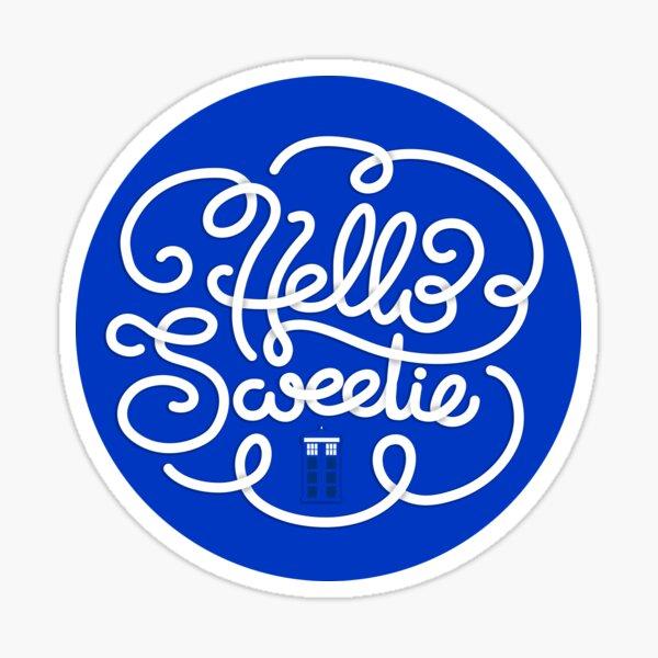 Hello Sweetie 2 Sticker