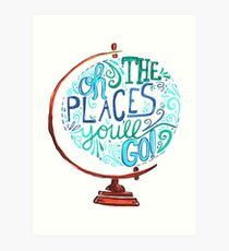 Oh The Places You'll Go - Vintage Typography Globe Art Print