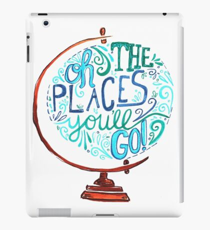 Oh The Places You'll Go - Vintage Typography Globe iPad Case/Skin
