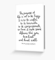 Inspirational Quote - Purpose of Life, Emerson Greeting Card