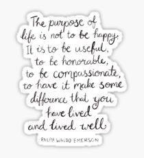Inspirational Quote - Purpose of Life, Emerson Sticker