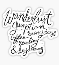 Brush Lettering Wanderlust Gumption Coffee Rainy Days Reading & Daydreams Sticker