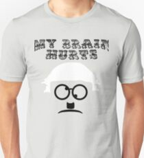 """My Brain Hurts!"" T-Shirt"
