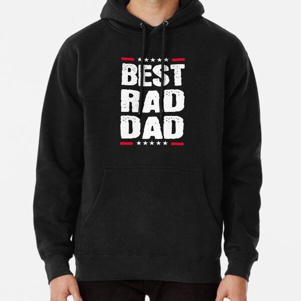 Best rad dad Pullover Hoodie