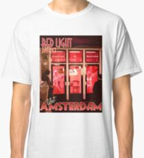 Visit Amsterdam Red Light District  Classic T-Shirt