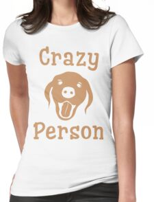 Crazy Dog Person [FOR WHITE] T-Shirt