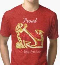 Proud Navy Wife - Love My Sailor Tri-blend T-Shirt