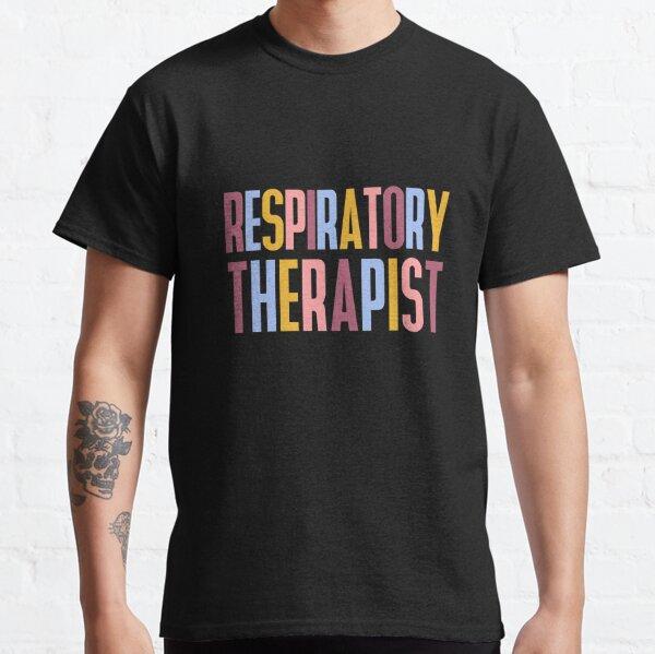 Respiratory Therapist Classic T-Shirt