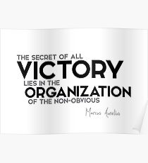 victory: organization of the non-obvious - marcus aurelius Poster