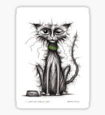 I love my smelly cat Sticker