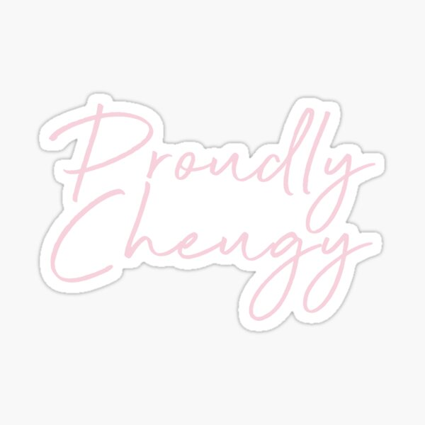 Proudly Cheugy Sticker