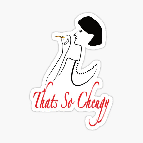 That's So Cheugy Fancy Lady T-Shirt Sticker