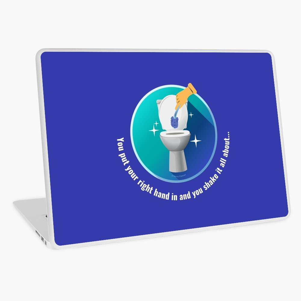 You Put Your Right Hand In And You Shake It All About Toilet Fun Laptop Skin