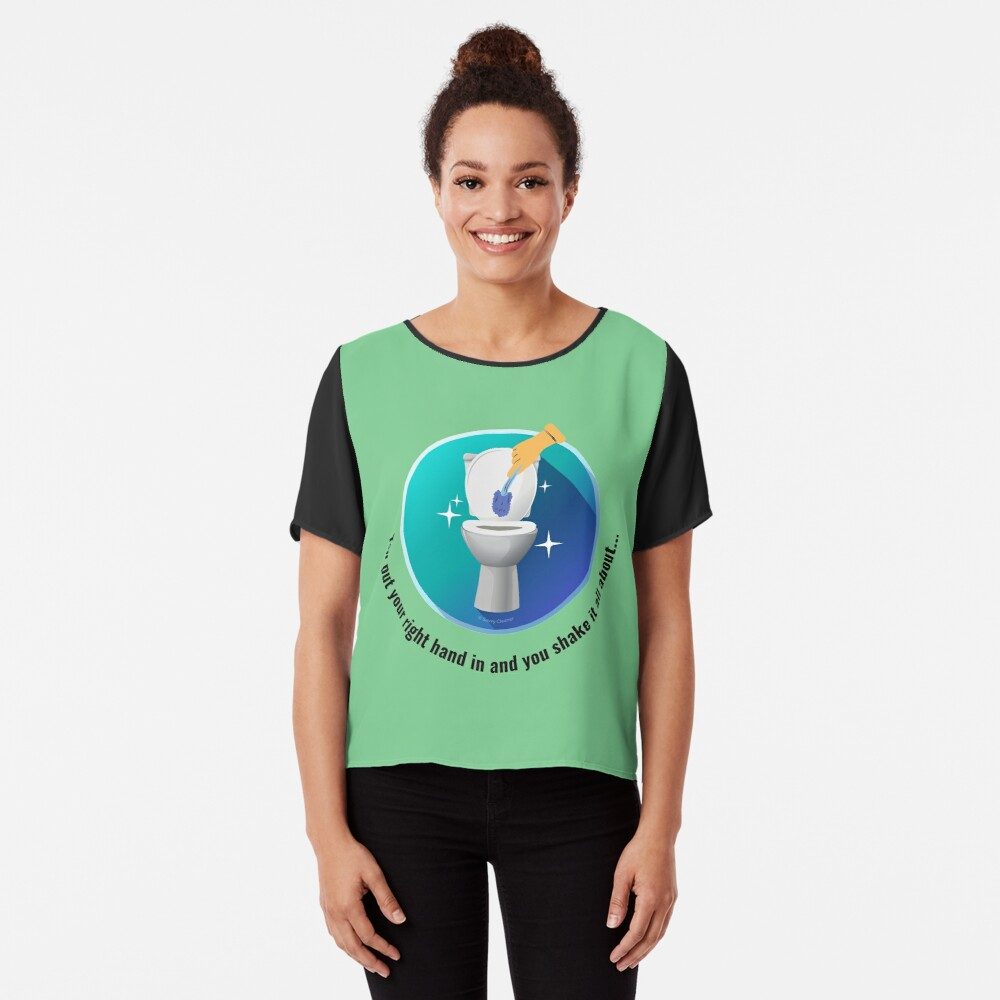 You Put Your Right Hand In And You Shake It All About Toilet Fun Chiffon Top