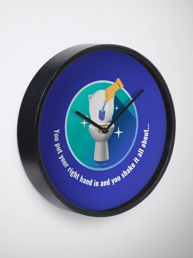 Alternate view of You Put Your Right Hand In And You Shake It All About Toilet Fun Clock
