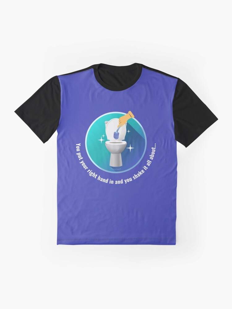 Alternate view of You Put Your Right Hand In And You Shake It All About Toilet Fun Graphic T-Shirt