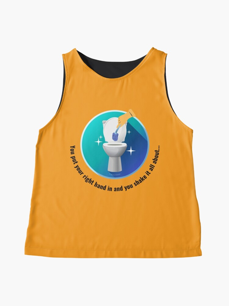 Alternate view of You Put Your Right Hand In And You Shake It All About Toilet Fun Sleeveless Top