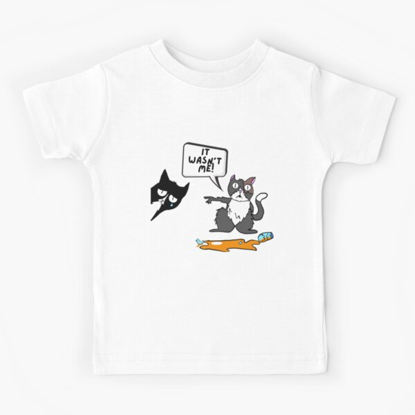 It wasn't me tshirt (naughty cat) \ this is why we can't have nice things Kids T-Shirt