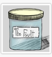 The Fault in our jars Sticker