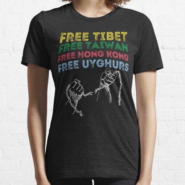 FREE TIBET, FREE TAIWAN ,FREE HONG KONG ,FREE UYGHURS Essential T-Shirt