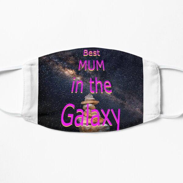 Best mum in the Galaxy Flat Mask