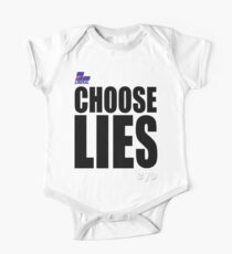 CHOOSE LIES One Piece - Short Sleeve