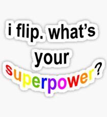 Flip Superpower Sticker
