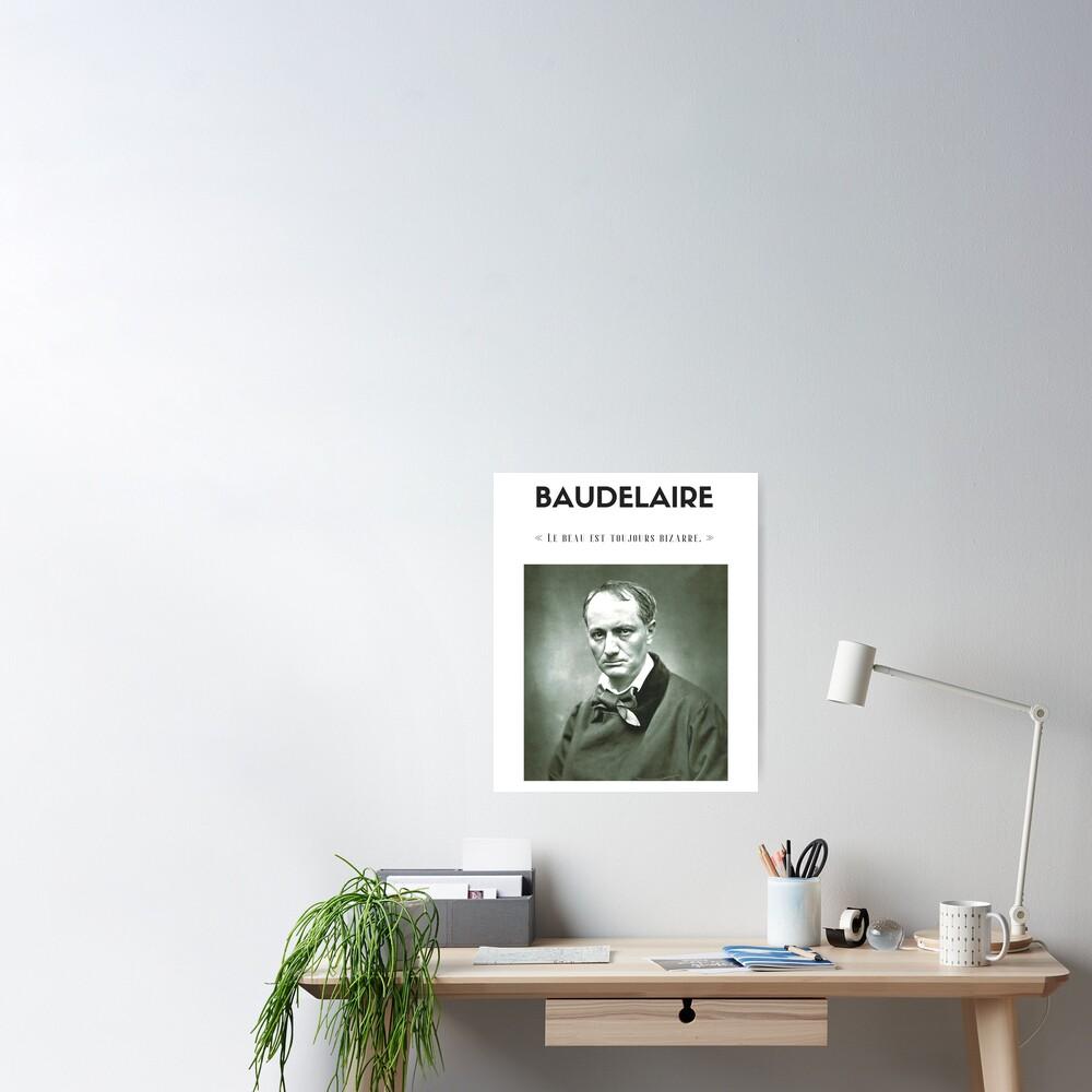 Cita de Baudelaire | camiseta - decoración - papelería Póster