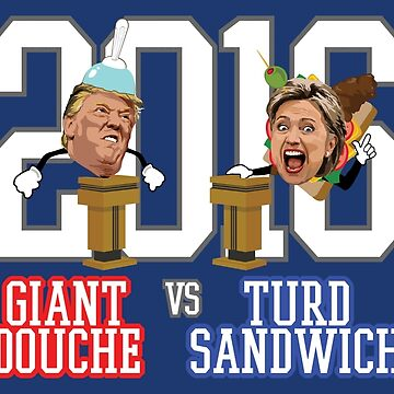 Giant Douche (Trump) VS Turd Sandwich (Clinton) 2016 (SOUTH PARK) by baridesign