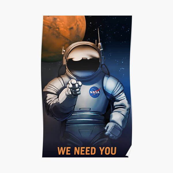 We Need You - NASA Recruitment Poster Poster