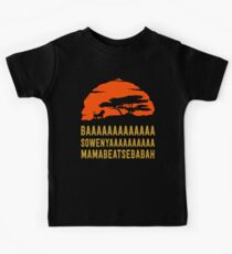 BAAAAAAAAAAAAA SOWENYAAAAAAAAAA MAMABEATSEBABAH African Lion T Shirt Kids T-Shirt