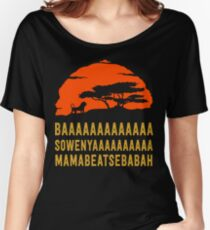 BAAAAAAAAAAAAA SOWENYAAAAAAAAAA MAMABEATSEBABAH African Lion T Shirt Women's Relaxed Fit T-Shirt