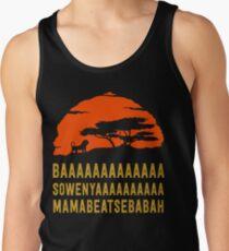 BAAAAAAAAAAAAA SOWENYAAAAAAAAAA MAMABEATSEBABAH African Lion T Shirt Tank Top
