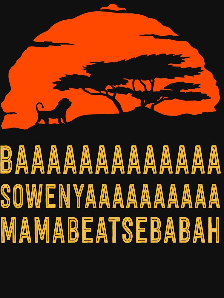 BAAAAAAAAAAAAA SOWENYAAAAAAAAAA MAMABEATSEBABAH African Lion T Shirt | Women's T-Shirt