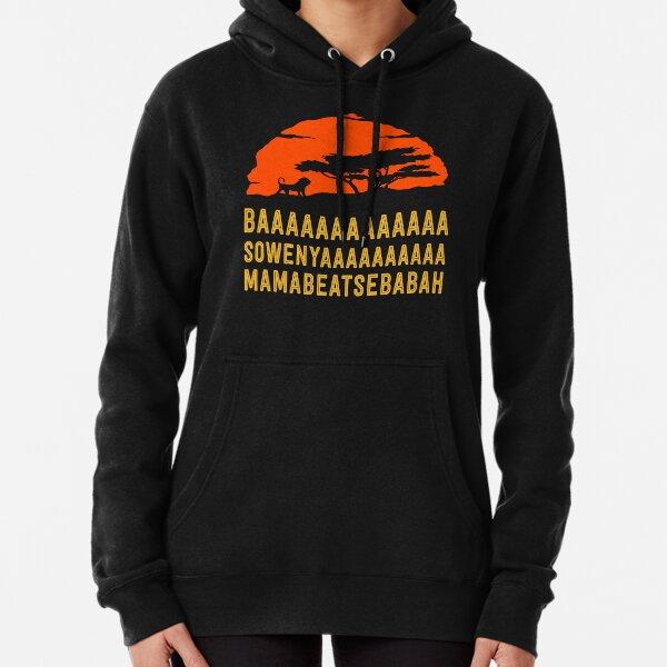 BAAAAAAAAAAAAAAA SOWENYAAAAAAAAAA MAMABEATSEBABAH African Lion T-Shirt Hoodie
