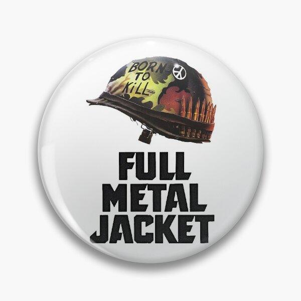 Full Metal Jacket Large Pin Back Button