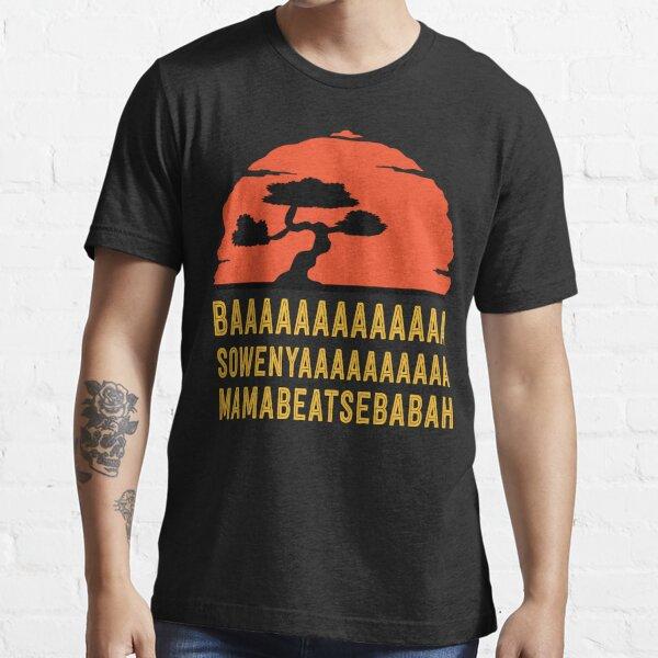 BAAAAAAAAAAAAA SOWENYAAAAAAAAAA MAMABEATSEBABAH Tee Shirt Essential T-Shirt